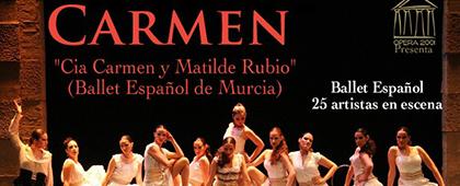 CARMEN. Ballet Español de Murcia Cia Carmen y Matilde Rubio. Auditorio El Batel - 21 de agosto