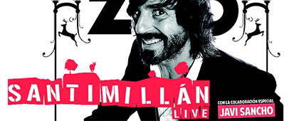 SANTI MILLÁN LIVE   Nuevo Teatro Circo - 18 de octubre