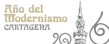 2016. AÑO DEL MODERNISMO EN CARTAGENA