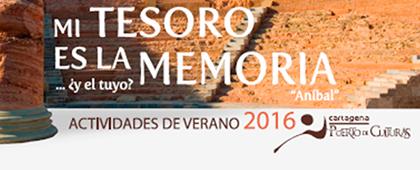 Actividades Verano 2016. Cartagena Puerto de Culturas