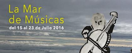 LA MAR DE MÚSICAS 2016. Del 15 al 23 de julio