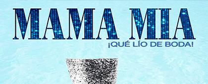 IMPLIK2 presenta: MAMA MIA!! QUE LIO DE BODA. 26 de febrero