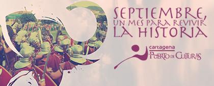 SEPTIEMBRE, un mes para revivir la Historia. Programación Cartagena Puerto de Culturas