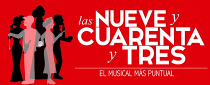 MUSICAL LAS NUEVE Y CUARENTA Y TRES. Nuevo Teatro Circo. 2 de diciembre