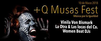 + QUE MUSAS FEST. Música por la Igualdad. 10 de marzo de 2018