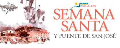 SEMANA SANTA y Puente de San José. Cartagena Puerto de Culturas