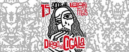 DIEGO EL CIGALA presenta 15 AÑOS DE LAGRIMAS. Auditorio El Batel | 25 de mayo