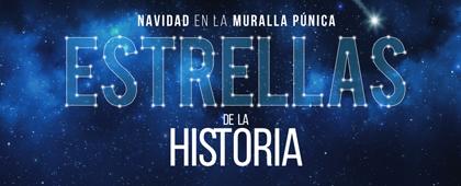 Navidad en la Muralla Púnica. Estrellas de la Historia. Cartagena Puerto de Culturas