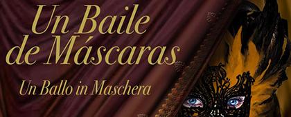 OPERA 2001 presenta UN BAILE DE MÁSCARAS | Auditorio El Batel - 25 de febrero