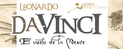 Exposición Leonardo da Vinci. El vuelo de la mente   Castillo de la Concepción - Del 19 de marzo al 28 de junio