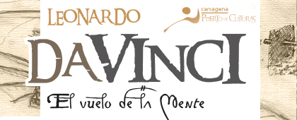 Exposición Leonardo da Vinci. El vuelo de la mente | Castillo de la Concepción - Del 19 de marzo al 28 de junio